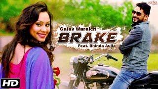 getlinkyoutube.com-New Punjabi Songs 2016 | BRAKE | Galav Waraich Feat. Bhinda Aujla | Bullet Song - Sagahits
