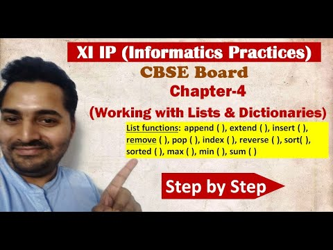 Class 11 IP | # 11 | Ch 4 Working with Lists and Dictionaries |