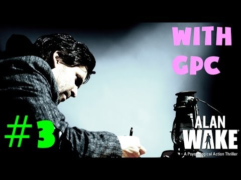 Scaring all the birds - Alan Wake Walkthrough / Playthrough W/GPC E-3
