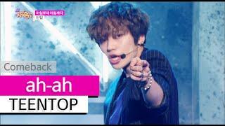 getlinkyoutube.com-[Comeback Stage] TEENTOP - ah-ah, 틴탑 - 아침부터 아침까지, Show Music core 20150627