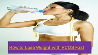 getlinkyoutube.com-How to Lose Weight with PCOS Fast |  PCOS Weight Loss & Diet Plan