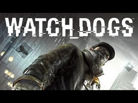 Watch Dogs Gameplay - PS4, Xbox One, Xbox 360, PS3 & PC