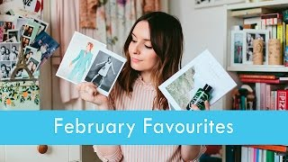 WHAT I LOVED IN FEBRUARY | What Olivia Did