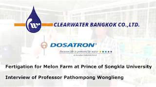 Melon house at Prince of Songkla University by Dosatron Pump