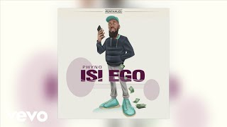 Phyno - Isi Ego (Official Audio)