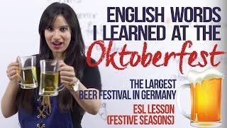 getlinkyoutube.com-New English words from the OKTOBERFEST in Germany -  ( Festive Spoken English Lesson)
