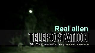 getlinkyoutube.com-REAL ALIEN TELEPORTATION - ET BILU - PROJETO PORTAL 2016