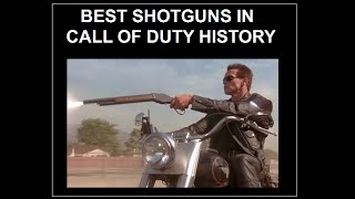 getlinkyoutube.com-TOP 10 BEST SHOTGUNS in Call of Duty History (From CoD4 until Advanced Warfare)