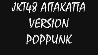 getlinkyoutube.com-JKT48 - Aitakatta Version POPPUNK