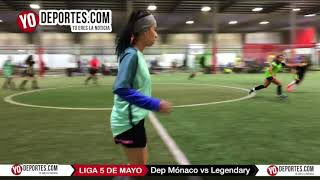 Deportivo Mónaco vs. Legendary Liga 5 de Mayo Soccer League