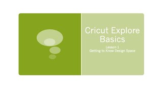 getlinkyoutube.com-Cricut Explore Basic Lesson 1