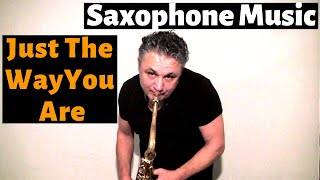 getlinkyoutube.com-Just The Way You Are - Saxophone Music by Johnny Ferreira