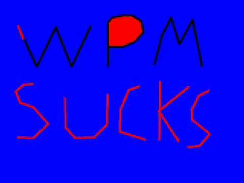 Wpm is gay pic (not the best)