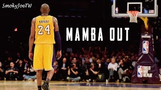 """Kobe Bryant - """"Mamba Out"""""""