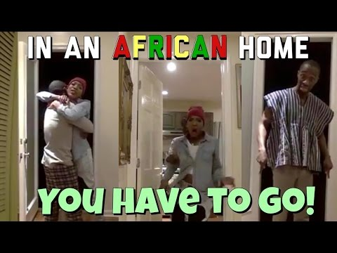 In An African Home: You Have To Go