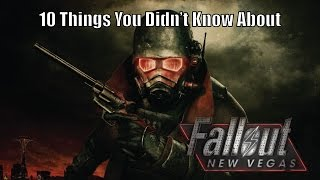 10 Things You Didn't Know About Fallout: New Vegas