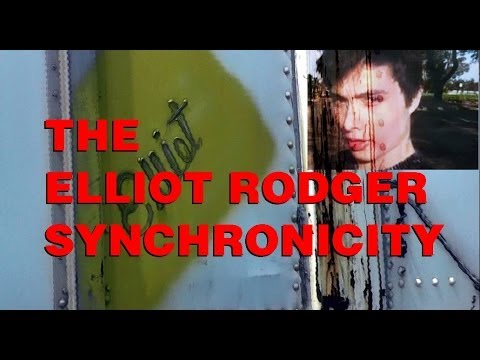 Elliot Rodger Synchronicity May 27 2014 Alexander Backman