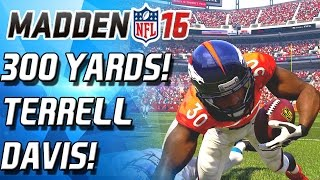 getlinkyoutube.com-TERRELL DAVIS IS A DOG! 300 YARD GAME! - Madden 16 Ultimate Team