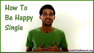 getlinkyoutube.com-How To Be Happy Single