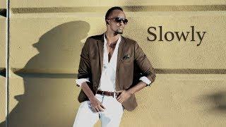 Meddy - Slowly ( Official Lyric Video)