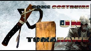 getlinkyoutube.com-Costruzione di un Tomahawk (Assassin's Creed III Insipired)