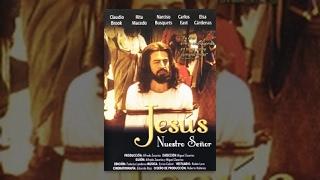 getlinkyoutube.com-Jesus Nuestro Señor