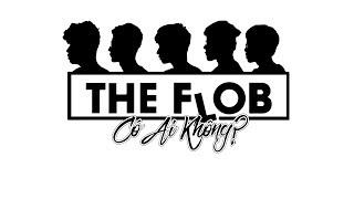 Có Ai Không - The Flob width=