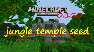 MCPE 0.15.0 -  REAL JUNGLE TEMPLE SEED ! NOT FAKE !!  | MINECRAFT PE