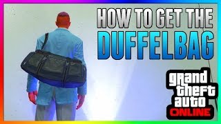 getlinkyoutube.com-GTA 5 Online: DUFFLE BAG GLITCH! - After Patch 1.36 & 1.27 *NEW* PS3/PS4/Xbox One/Xbox 360/PC