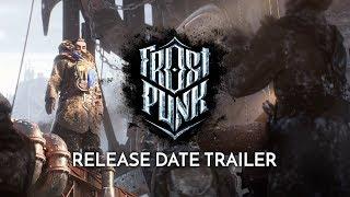 Frostpunk - Megjelenési Dátum Trailer