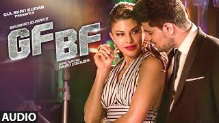 GF BF Full Audio Song | Sooraj Pancholi, Jacqueline Fernandez ft. Gurinder Seagal | T-Series