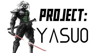 getlinkyoutube.com-PROJECT: Yasuo League of Legends Skin Trailer