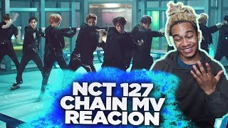 NCT 127 'CHAIN' MV - REACTION