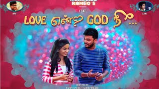 Love Endra God Ne I New Tamil Music Album 2016 || LVM I| RAJA