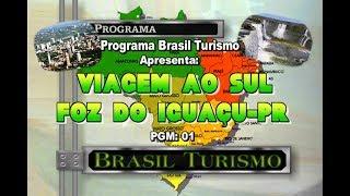 Brasil Turismo-Foz do Iguaçu 2020