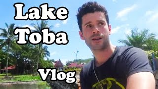 [VLOG INDONESIA] DURIAN and LAKE TOBA