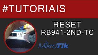 getlinkyoutube.com-Reset RB941 - 2ND - TC (Mikrotik hAP Lite)
