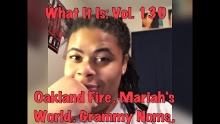 getlinkyoutube.com-What It Is: Vol. 130 | Divas Holiday, Grammy Noms, Oakland Fire, Mariah's World