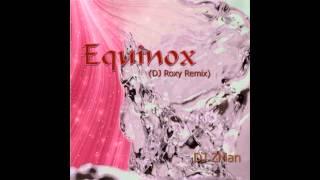 Equinox (DJ-Roxy Dream-Remix)
