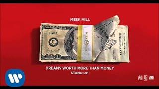 getlinkyoutube.com-Meek Mill - Stand Up (Official Audio)