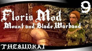 getlinkyoutube.com-Floris Mod - Mount and Blade Warband :: Ep 9 :: Budkai's In Love!
