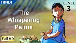 "getlinkyoutube.com-The Whispering Palms: Learn Hindi with subtitles - Story for Children ""BookBox.com"""