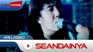 Ari Lasso - Seandainya | Official Video
