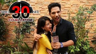 getlinkyoutube.com-Jigyasa Singh and Ankit Bathla : 30 Sec Challenge
