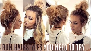 6 QUICK & EASY BUN HAIRSTYLES YOU NEED TO TRY!  // HAIR TUTORIAL width=