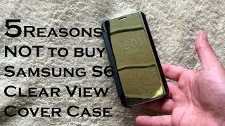 5 Reasons why you should NOT BUY the Samsung Clear View Cover Case