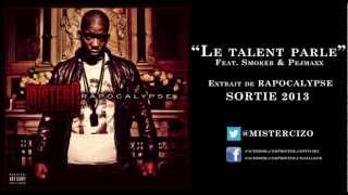 Mister.c - Le Talent Parle (ft. Smoker & Pejmaxx)