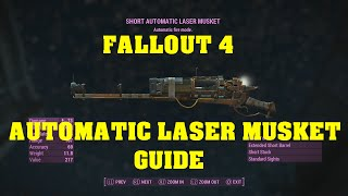 getlinkyoutube.com-FALLOUT 4 Unique Weapon Guide - Automatic Laser Musket