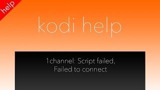 getlinkyoutube.com-1Channel Fix - Script Failed, Failed to Connect