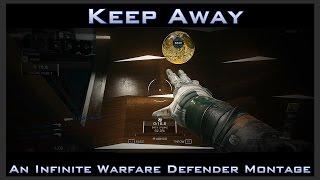 getlinkyoutube.com-Keep Away - An Infinite Warfare Defender Montage (COD IW Multiplayer Gameplay)